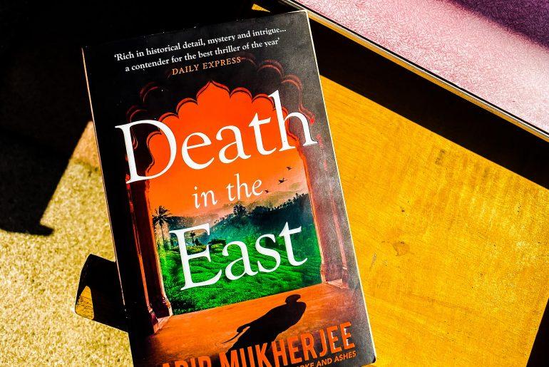 Death In The East Abir Mukherjee Book Review