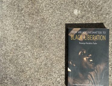 From #BlackLivesMatter to Black Liberation Keeanga-Yamahtta Taylor New York Times Haymarket books