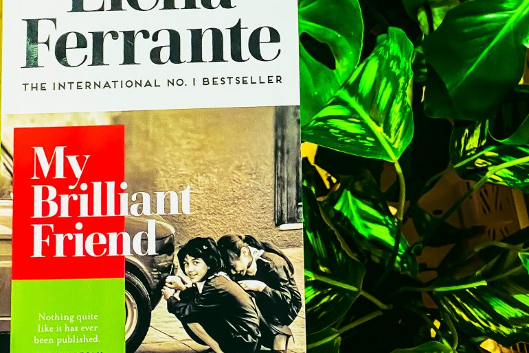 My Brilliant Friend Elena Ferrante Book Review Women In Translation Italian