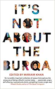 It's Not About The Burqa Mariam Khan Book Review 2