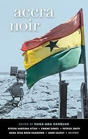 Accra Noir NANA Ama Danquah