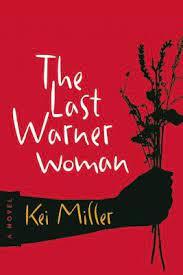 The Last Warner Woman Kei Miller